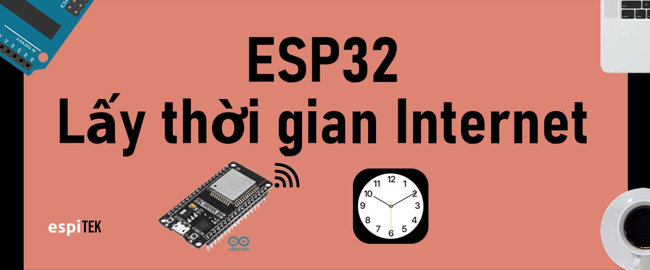 ESP32-lay-thoi-gian-tu-internet