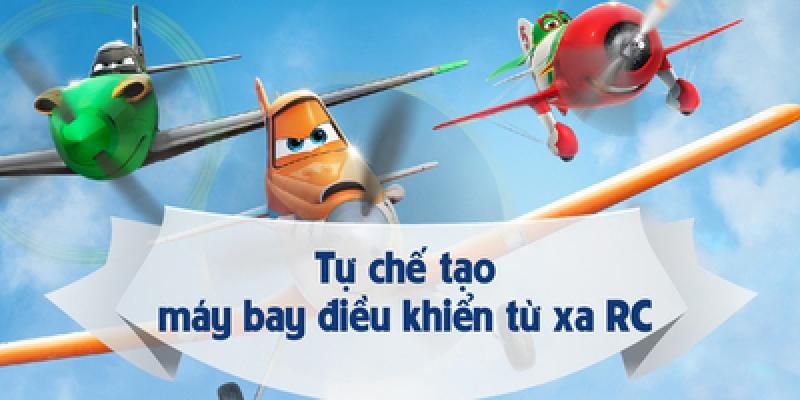 Chế tạo máy bay điều khiển từ xa