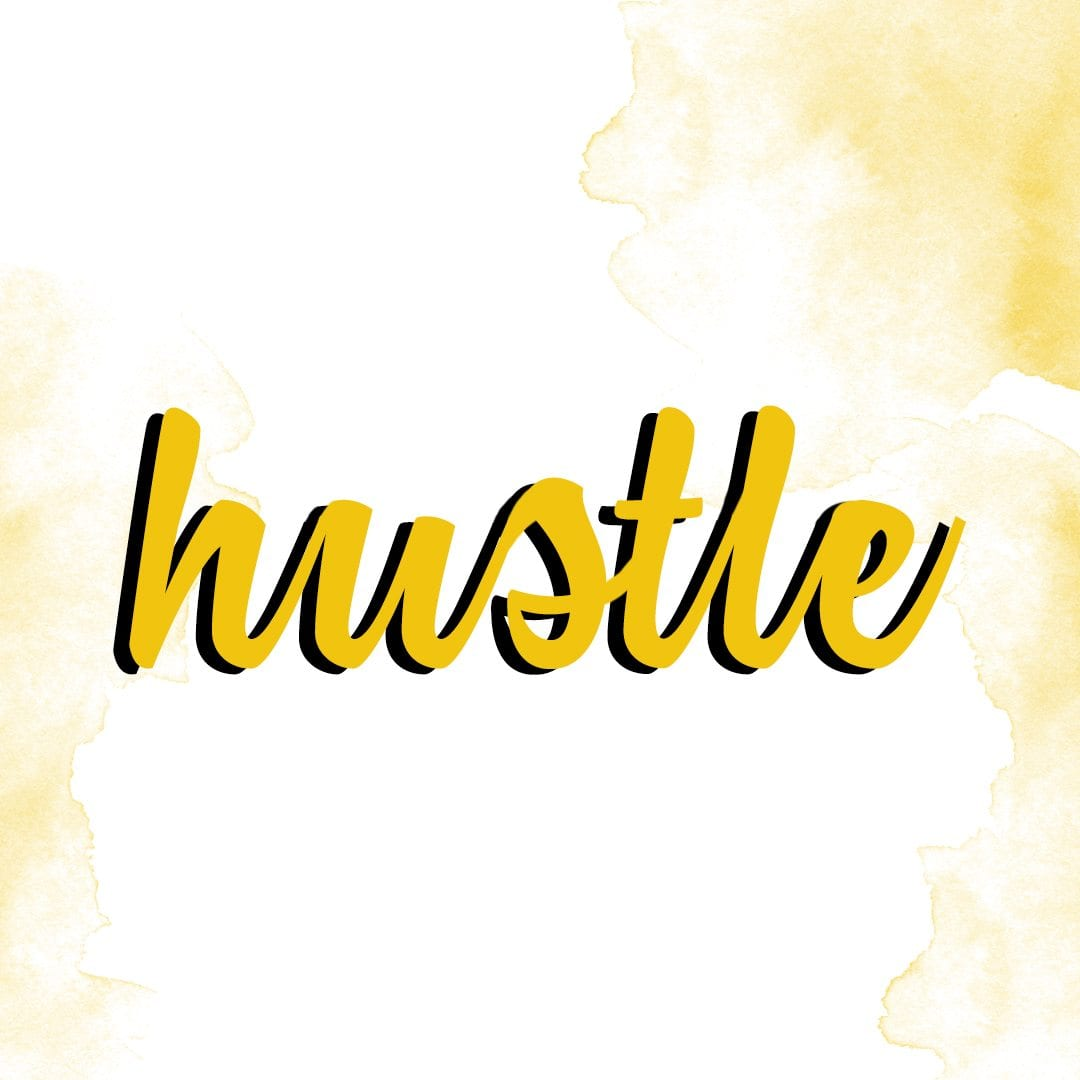 How to hustle and still feel great!