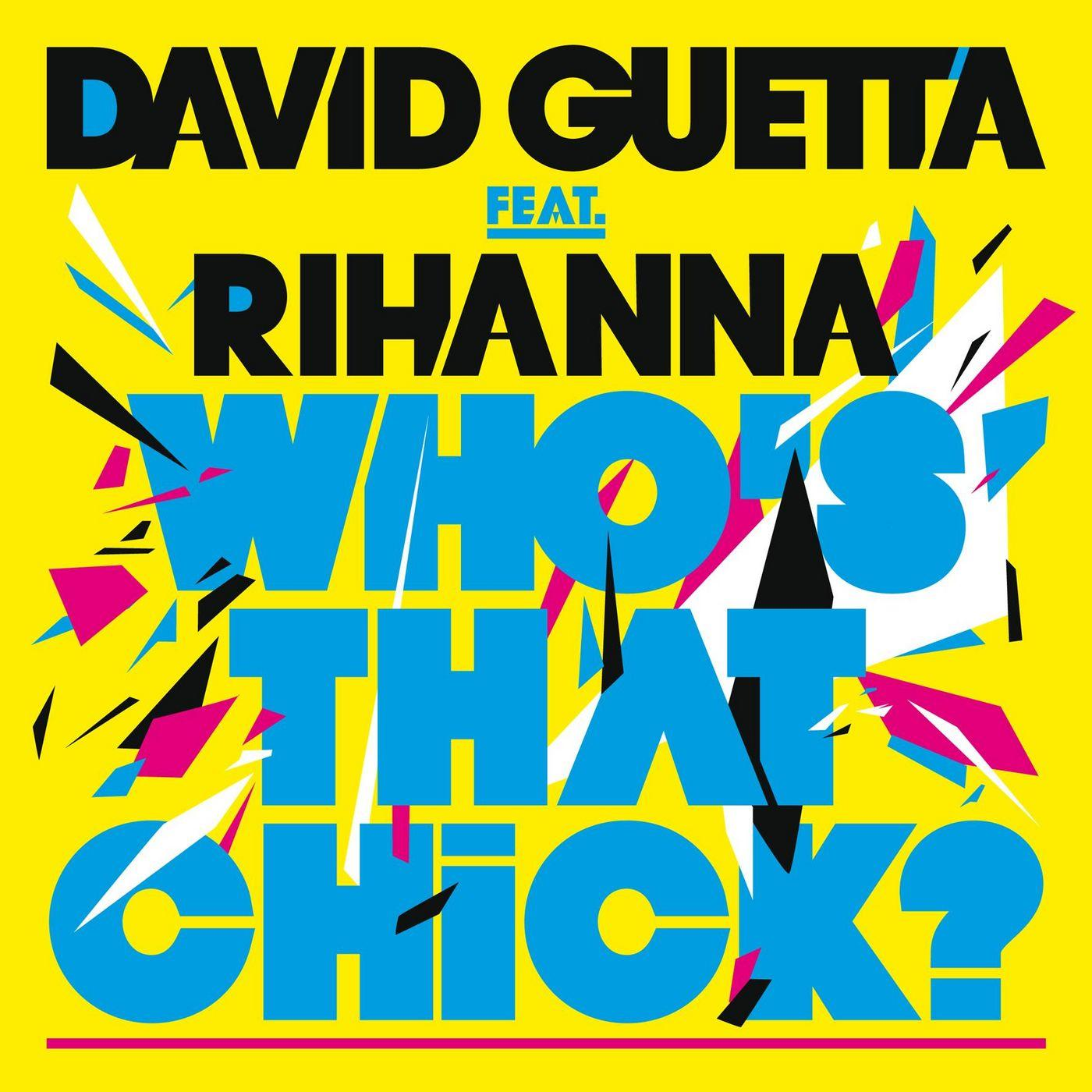 David Guetta- Who's That Chick (feat. Rihanna)