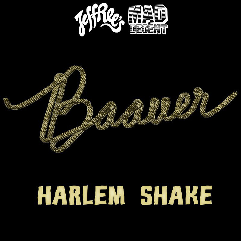 Baauer- Harlem Shake