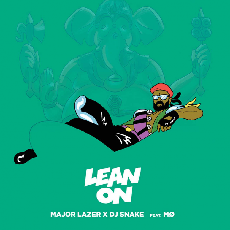 Major Lazer- Lean On (feat MO and DJ Snake)