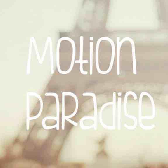 Motion Paradise