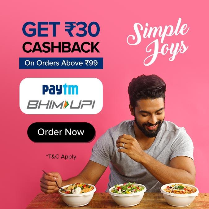 Pay Using Paytm UPI or BHIM UPI to Get Rs.30 Cashback on Order above Rs. 99 freshmenu offer