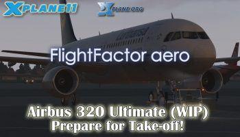 X Plane 11 Flight Factor Airbus 320 Ultimate WIP Prepare For Takeoff