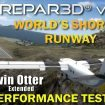 P3D V4 Aerosoft Twin Otter Extended Worlds Shortest Runway FlyTampa TNCS Performance Test