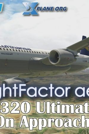 X Plane 11 Flight Factor Airbus 320 Ultimate On Approach