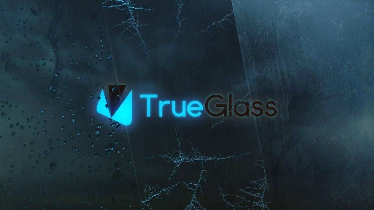 TrueGlass Official Reveal Trailer
