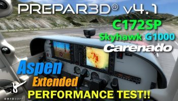 P3D V4.1 Carenado C172SP SKYHAWK G1000 Aerosoft Aspen Extended Performance Test