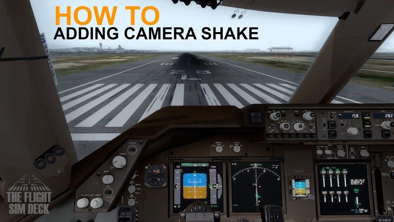 How To Adding Cockpit Camera Shake