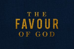 The Favour Of God Series | FrontierWorks