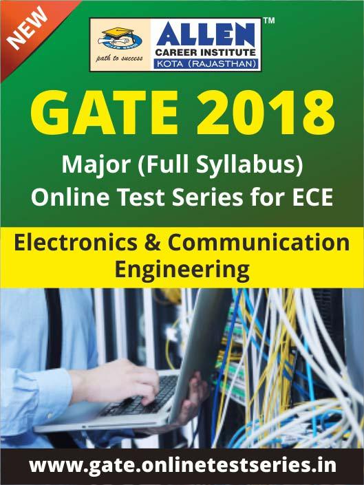 Full GATE Syllabus (Major) Online Test Series for Electronics & Communication Engineering