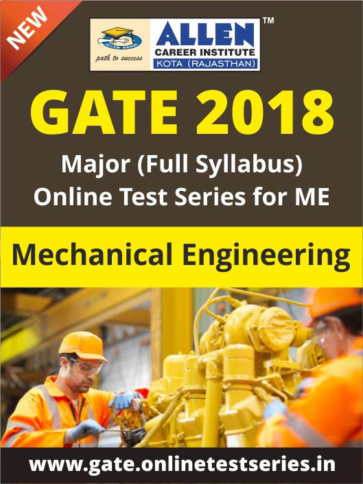 Full GATE Syllabus (Major) Online Test Series for Mechanical Engineering