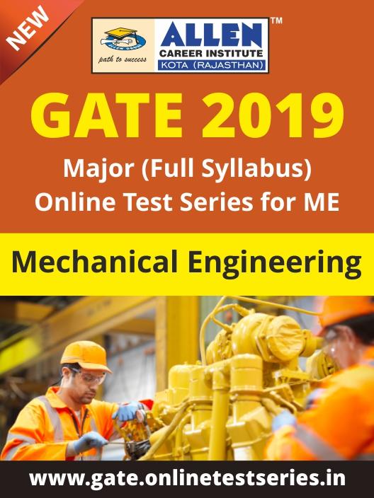 Full GATE Syllabus (Major) Online Test Series for Mechanical Engineering