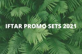IFTAR PROMO SET 2021