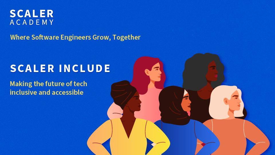Scaler earmarks INR 1 crore to empower & upskill women in tech