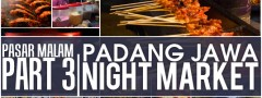Pasar Malam Part 3: Padang Jawa Night Market, Shah Alam