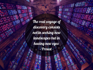 The real voyage of discovery consists not in seeking new landscapes but in having new eyes