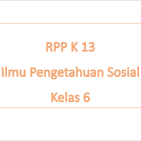 RPP Ilmu Pengetahuan Sosial Kelas 6 SD