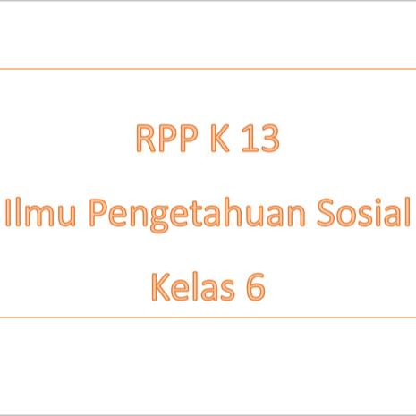RPP IPS K-13 untuk Mata Pelajaran IPS Kelas 6 SD RPP IPS K-13 untuk Mata Pelajaran IPS Kelas 6 SD RPP IPS K-13 untuk Mata Pelajaran IPS Kelas 6 SD RPP IPS K-13 untuk Mata Pelajaran IPS Kelas 6 SD RPP IPS K-13 untuk Mata Pelajaran IPS Kelas 6 SD