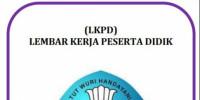 LKPD – LEMBAR KERJA PESERTA DIDIK 3.16 DAN 4.16