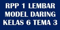 Download RPP 1 Lembar Kelas 6 Tema 3 Semester…