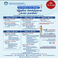 Senin 13 Juli 2020 Sesi1-Mapel Umum Sistem asesmen selama PJJ Sesi2-Keteramoilan Hidup (SLB Tunagrahita) Program Kekhususan bagi Anak Tunagrahita Selasa 14 Juli 2020 Sesi1 Bahasa Indonesia (SLB Tuna Netra Kelas XII) Pembelajaran berbasis Proyek dan Adaptasi Pembelajaran bahasa indonesia bagi Siswa Tunanetra dalam PJJ Sesi2 PKn (SMA/SMK Kelas XII) Pembelajaran Daring Berbasis Proyek, Untuk menguatkan […]