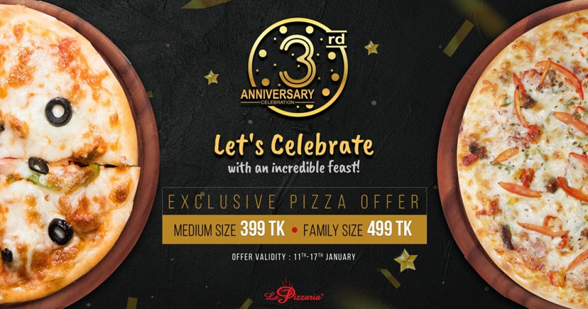 Celebrating 3rd Anniversary of Le Pizzaria
