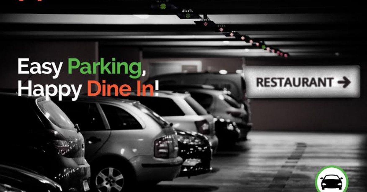 Easy Parking, Happy Dine In