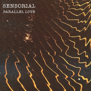Sensorial parallel love resized