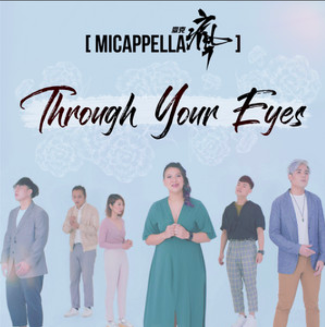 Micappella through your eyes