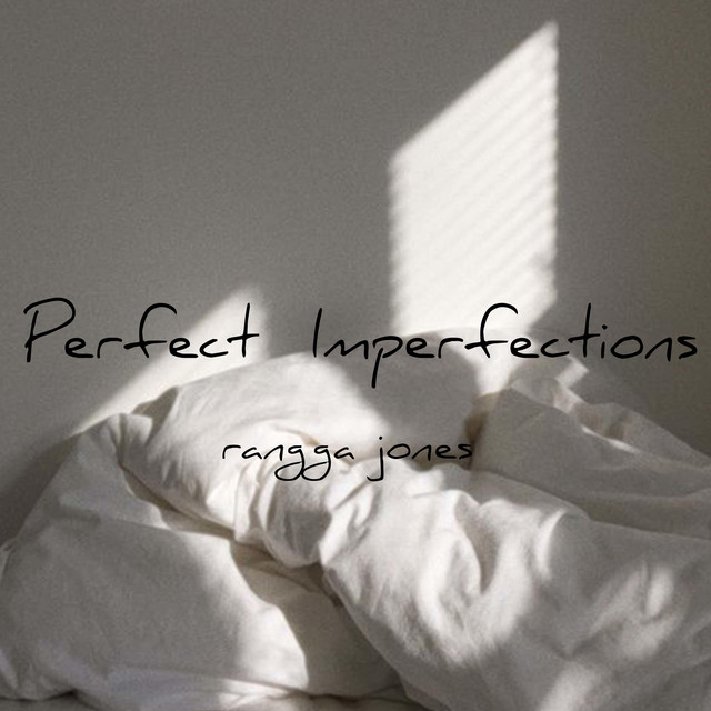 Rangga jones perfect imperfections