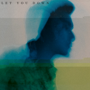 Let you down artwork