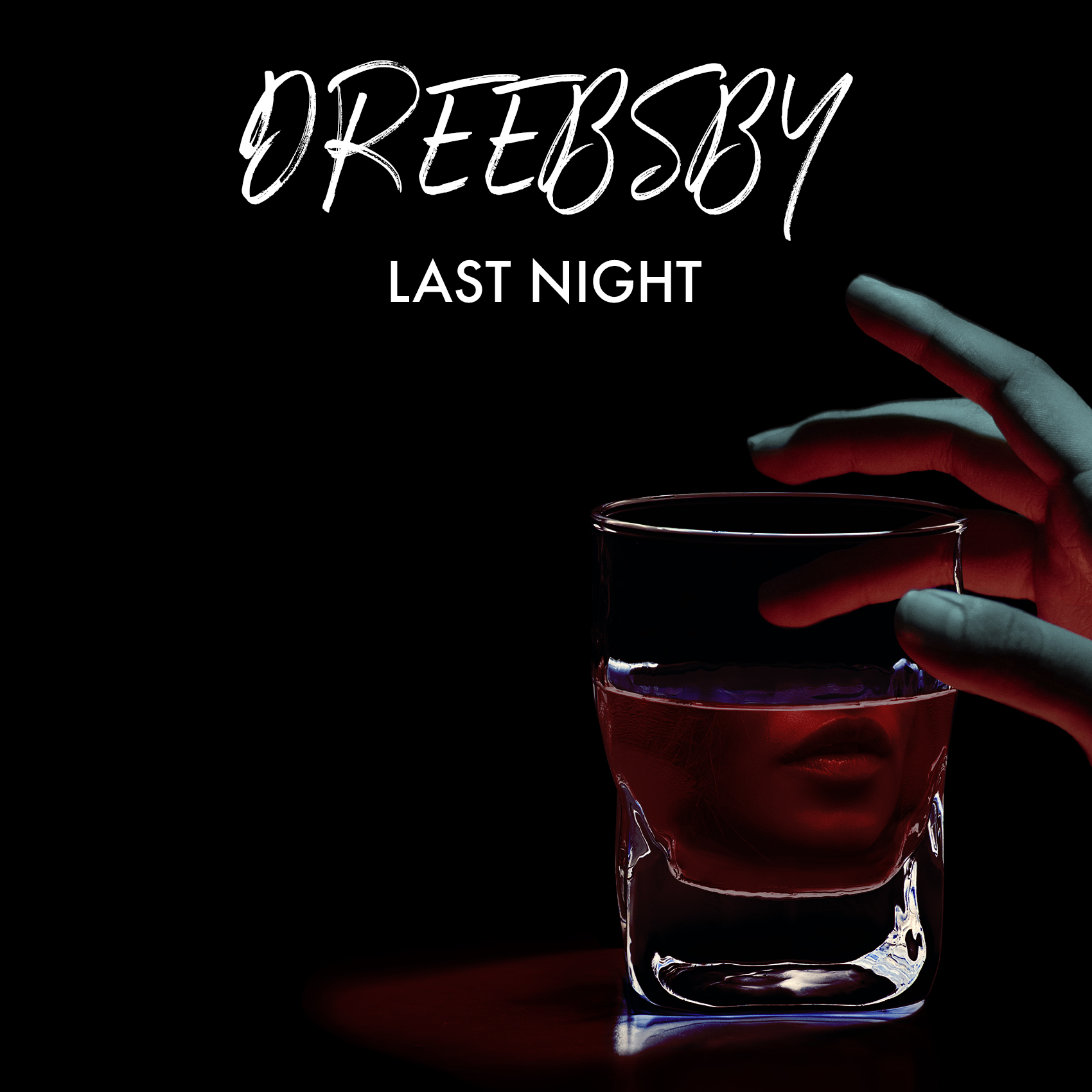 Dreebsby   last night %28single artwork%29
