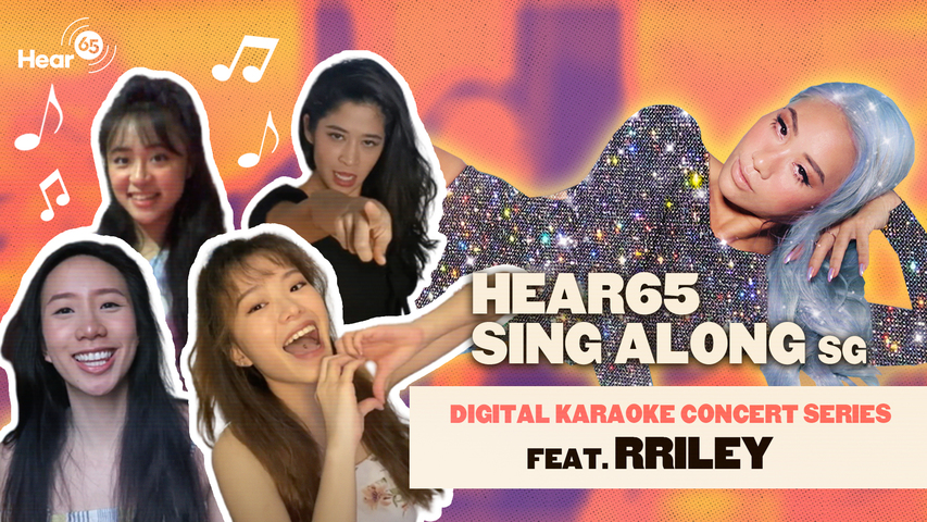 New Hear65 Sing Along SG Performance Videos Released - Sing with The Pinholes, Tabitha Nauser, THELIONCITYBOY, RRILEY, and more