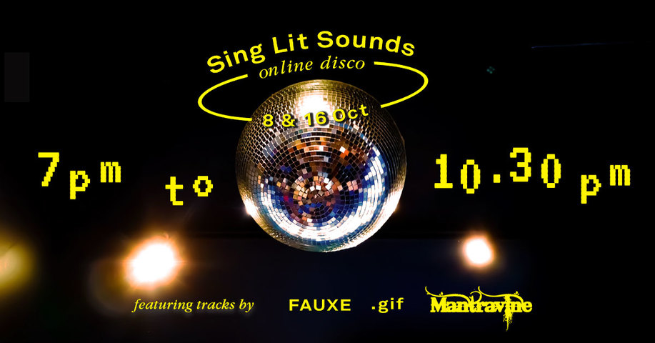 Sing Lit Station holds world's first Singaporean literature-themed online disco 'Sing Lit Sounds' featuring Fauxe, .gif, and Mantravine