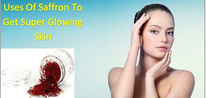 Best Uses Of Saffron (Kesar) To Get Amazingly Glowing Skin