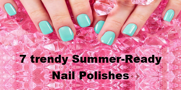 Get Your Nails Summer Ready With These Amazing New Nail Polishes cover pic 11
