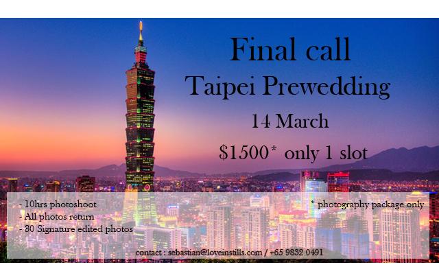 Final Call for Taipei Pre-Wedding Shoot