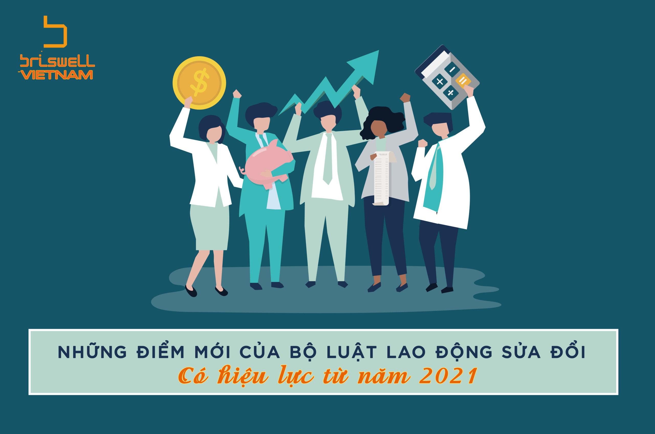 CÁC ĐIỂM MỚI CỦA BỘ LUẬT LAO ĐỘNG SỬA ĐỔI CÓ HIỆU LỰC TỪ NĂM 2021
