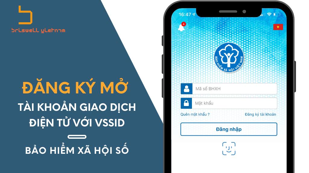 Đăng ký mở tài khoản giao dịch điện tử với VssID – Bảo hiểm xã hội số