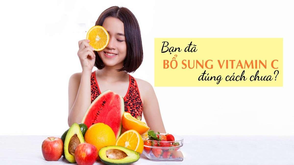 Công dụng của Vitamin Ccho sứckhỏe của bạnlà gì?