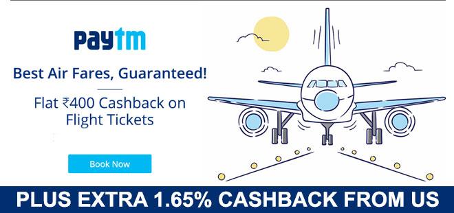 indiancashback-Flat-Rs-400-paytm-cash-on-flight-booking---Additional-1-65percent-cashback-from-us