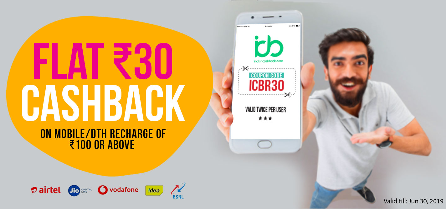 indiancashback-get-flat-rs-30-cashback-on-all-recharges