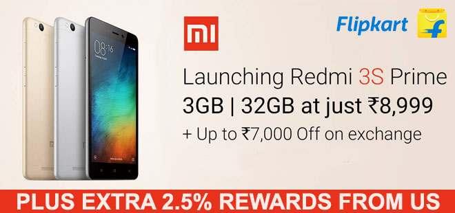 indiancashback-Launching-Redmi-3S---Starting-from-Rs-6-999---Additional-2-5percent-rewards-from-us