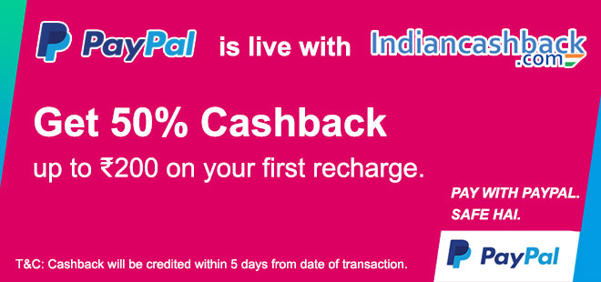indiancashback-Pay-via-Paypal---get-up-to-Rs-200-Cashback-on-your-1st-recharge-----Up-to-5percent-cashback-from-us