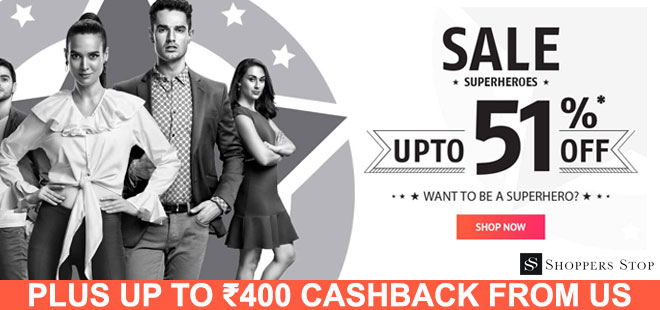 indiancashback-Sale-Superheroes--Get-up-to-51percent-off-on-Fashion---Additional-Rs-400-cashback-from-us