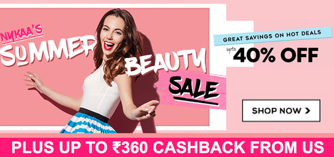 indiancashback-Summer-Beauty-Sale--Up-to-40percent-off---Up-to-Rs-360-cashback-from-us