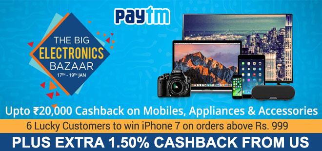 indiancashback-The-Big-Electronics-Bazaar--Up-to-Rs-20000-paytm-cashback-on-Electronics---Additional-1-50percent-cashback-fro