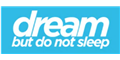 Dream But Do Not Sleep